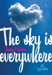 the sky is every