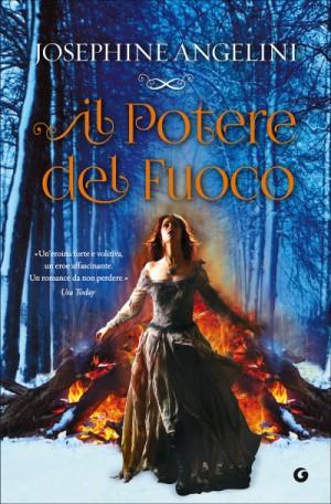 Il-potere-del-fuoco-Josephine-Angelini-The-Worldwalker-Trilogy-2-e1444195342710