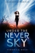 Book_cover_of_the_novel,_'Under_the_Never_Sky',_by_Veronica_Rossi