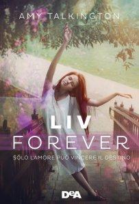 liv-forever-solo-lamore-pua-vincere-il-destino