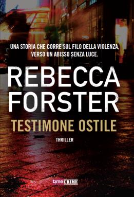 Forster_Testimone_ostile